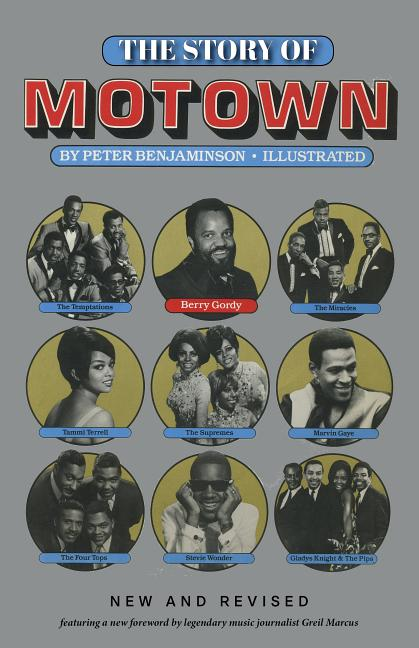 The Story of Motown. Peter Benjaminson