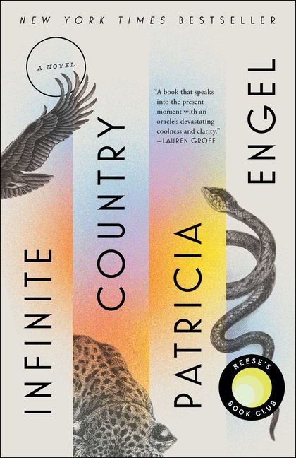 Infinite Country: A Novel. Patricia Engel