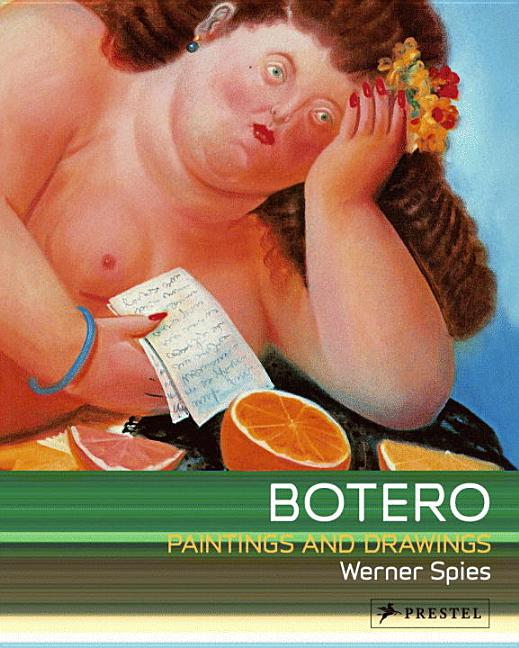 Botero: Paintings and Drawings (ART FLEXI). Werner Spies.