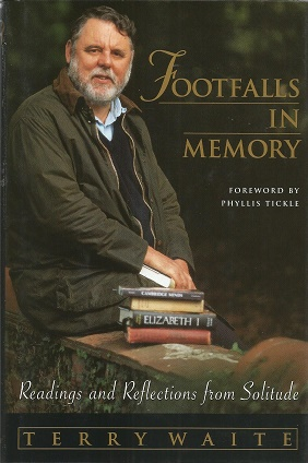 Footfalls in Memory: Readings and Reflections from Solitude. SIGNED. Terry Waite.