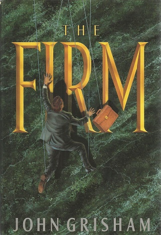 The Firm. John Grisham.
