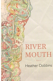 River Mouth. Heather Dobbins.