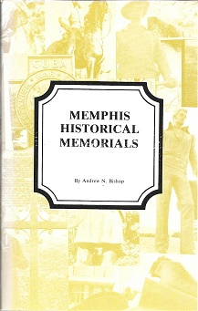 Memphis Historical Markers. Andrew N. Bishop.