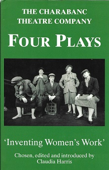 Four Plays by Charabanc Theatre Company: Reinventing Woman's Work