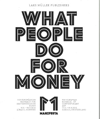 Manifesta 11: What People Do for Money. Christian Jankowski.