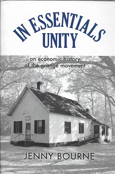 In Essentials, Unity: An Economic History of the Grange Movement (New Approaches to Midwestern History). Jenny Bourne.