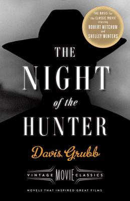 The Night of the Hunter: A Thrille. Davis Grubb.