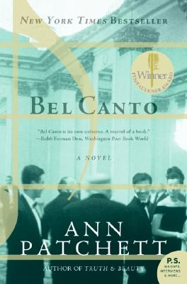 Bel Canto. Ann Patchett.
