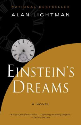 Einstein's Dreams. Alan Lightman.