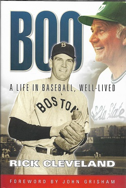 Boo A Life in Baseball, Well Lived [SIGNED]. Rick Cleveland.