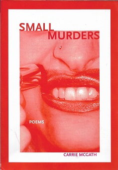 Small Murders (Inland Seas) [SIGNED]. Carrie McGath.