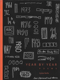 Year By Year Poems [SIGNED]. Lynne Sachs.