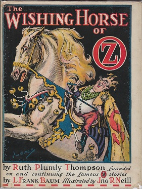 The Wishing Horse of Oz. L. Frank Baum.