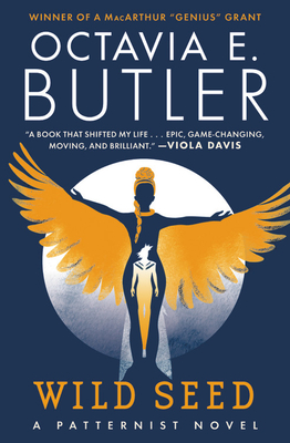 Wild Seed (Patternists). Octavia E. Butler.