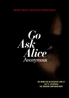 Go Ask Alice (Anonymous Diaries). Anonymous.