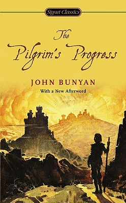 The Pilgrim's Progress (Signet Classics). John Bunyan.