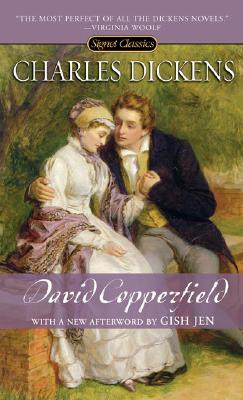 David Copperfield (Signet Classics). Charles Dickens.