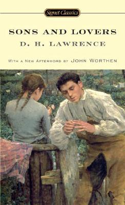 Sons and Lovers (Signet Classics). D. H. Lawrence.