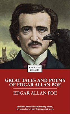 Great Tales and Poems of Edgar Allan Poe (Enriched Classics). Edgar Allan Poe.
