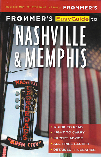 Frommer's EasyGuide to Nashville and Memphis (EasyGuides). Ashley Brantley.
