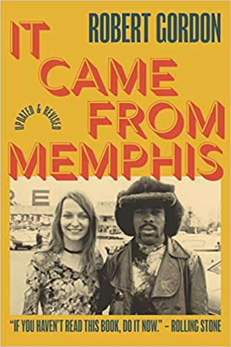 It Came From Memphis 25th Anniversary Edition. Robert Gordon.