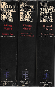 The Decline and Fall of the Roman Empire, Complete and Unabridged in 3 volumes. Edward Gibbon.