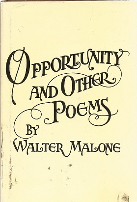 Opportunity and Other Poems. Walter Malone