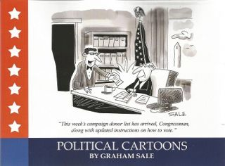 Political Cartoons. Graham Sale.