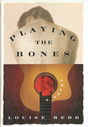 Playing the Bones. Louise Redd.