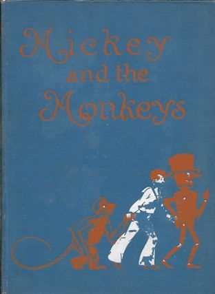 Mickey and the Monkeys. Victorine Kirk