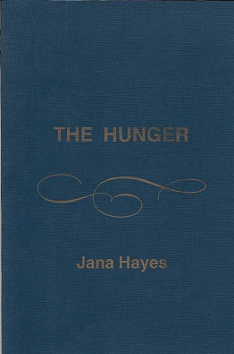 The Hunger. Jana Hayes.