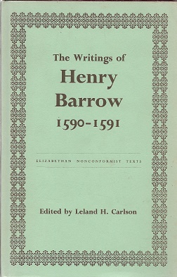 The Writings of Henry Barlow 1590-1591. Leland H. carlson, Ed