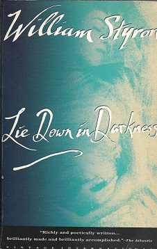 Lie Down in Darkness. William Styron