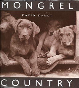 Mongrel Country. David Darcy.