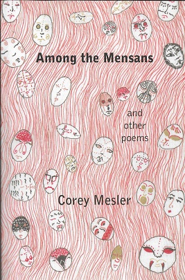 Among the Mensans: And Other Poems [SIGNED]. Corey Mesler.