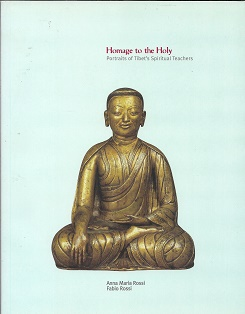 Homage to the Holy: Portraits of Tibet's Spiritual Teachers. Sylvie Sauveniere, David Weldon
