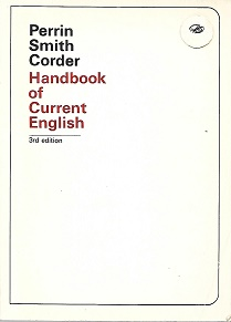 Handbook Of Current English, 3Rd Edition. Porter G. Perrin, George H. Smith, Jim W. Corder.