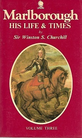 Marlborough: His Life And Times. Sir Winston S. Churchill: Volume Three