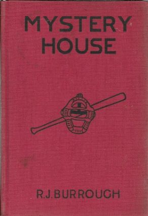 Mystery House. R. J. Burrough