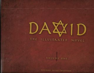 David: The Illustrated Novel, Vol 1 [Signed]. Michael Thompson.
