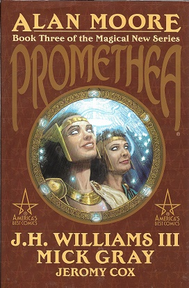 Promethea, Book 3. Alan Moore.