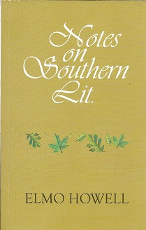 Notes On Southern Lit. [Signed]. Elmo Howell