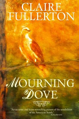 Mourning Dove. Claire Fullerton