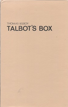 Talbot's Box: A Play in Two Acts. Thomas Kilroy