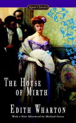 The House of Mirth. Edith Wharton