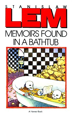 Memoirs Found in a Bathtub. Stanislaw Lem, Christine Rose, Adele Kandel