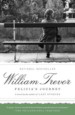 Felicia's Journey: A Novel. William Trevor