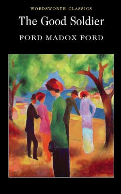 The Good Soldier. Ford Madox Ford