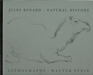 Jules Renard: Natural History [SIGNED]. Walter Stein