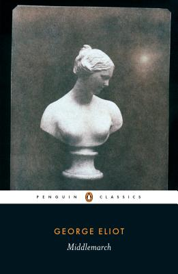 Middlemarch (Penguin Classics). George Eliot